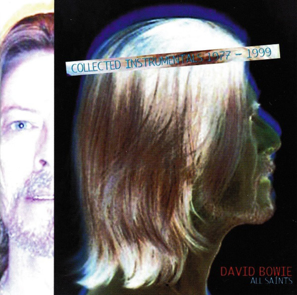 David Bowie All Saints-Collected Instrumentals 1977-1999