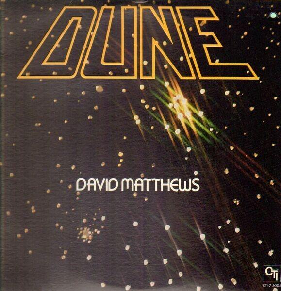 DAVID MATTHEWS - Dune - 33T