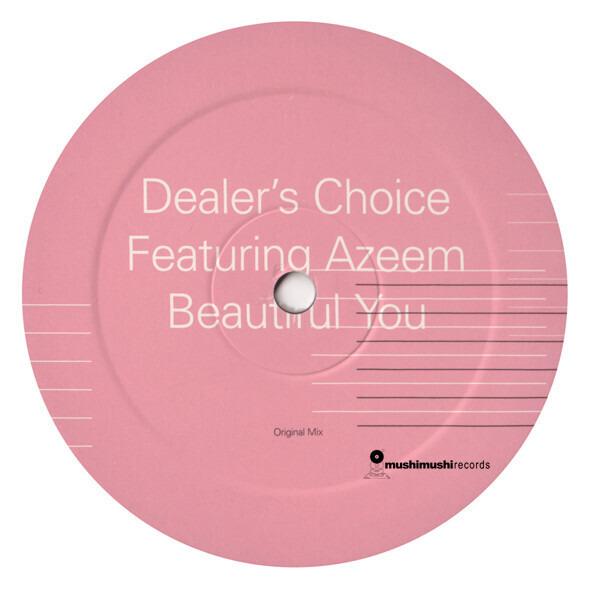 DEALER'S CHOICE FEATURING AZEEM - Beautiful You - 12 inch x 1
