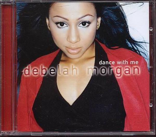 DEBELAH MORGAN - Dance With Me - CD