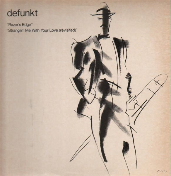DEFUNKT - Razor's Edge / Stranglin' Me With Your Love - 12 inch x 1