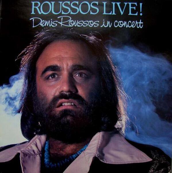 demis roussos roussos live! demis roussos in concert