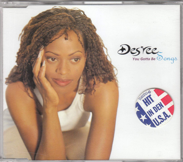 DES'REE - You Gotta Be (Songs) - CD single