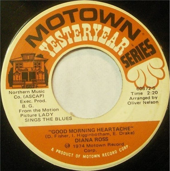 Diana Ross Good Morning Heartache / Touch Me In The Morning