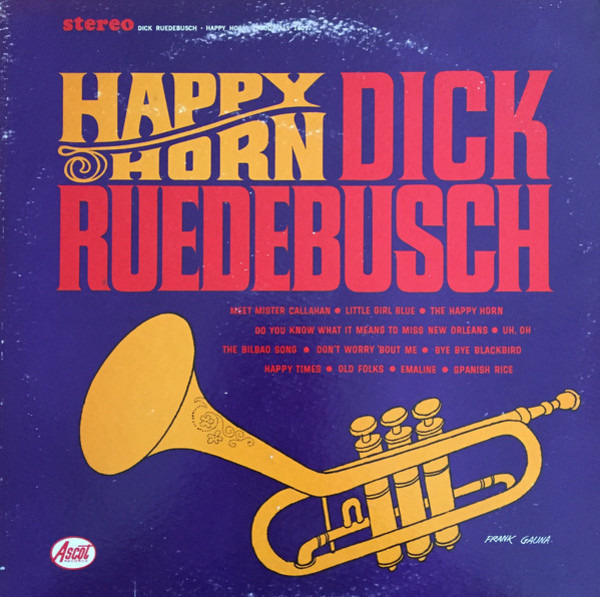 DICK RUEDEBUSCH - The Happy Horn (STILL SEALED) - 33T