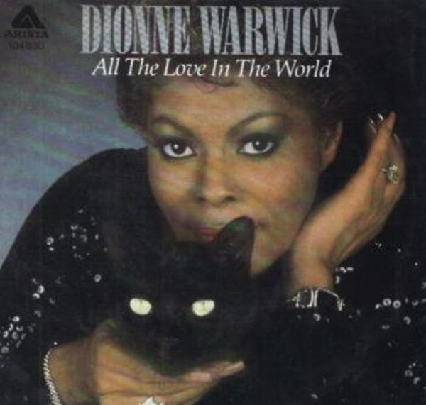 Dionne Warwick All The Love In The World