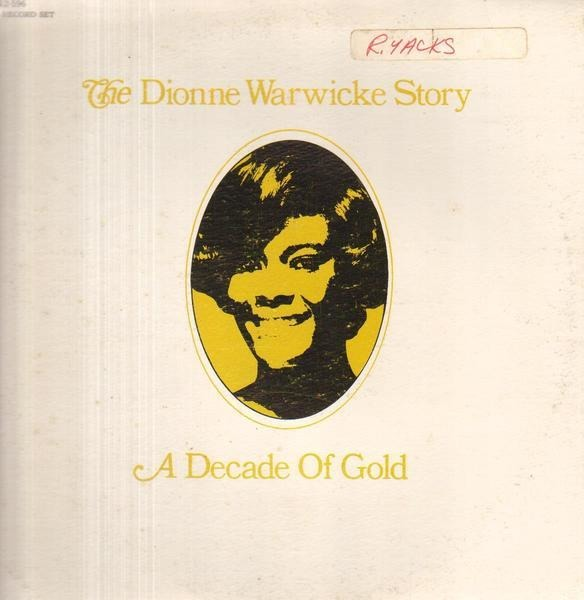 Dionne Warwick The Dionne Warwicke Story (A Decade Of Gold) (TEXTURED COVER, GATEFOLD)