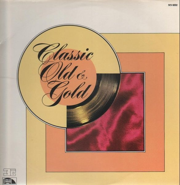 Dion & The Belmonts, The Mystics, The Chiffons, .. Classic Old & Gold