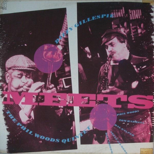 #<Artist:0x007f2192942770> - Dizzy Gillespie Meets The Phil Woods Quintet
