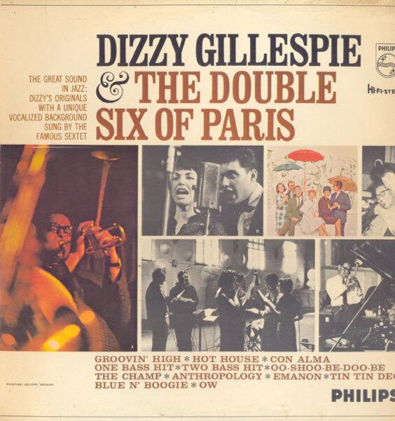 dizzy gillespie & les double six dizzy gillespie & the double six of paris (japan)