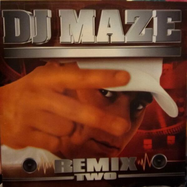 DJ Maze Maze Remix Two