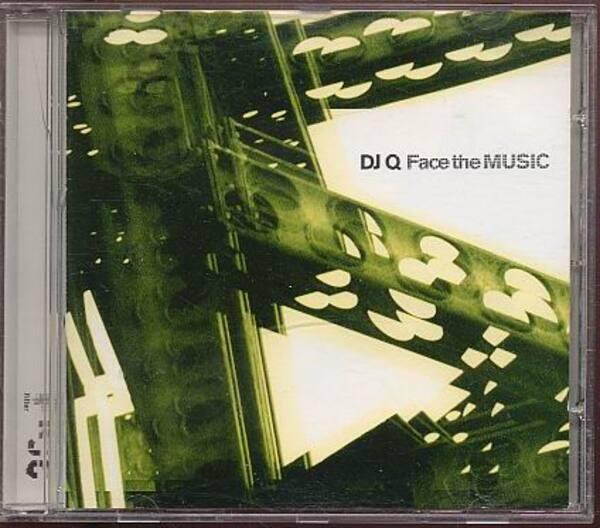 DJ Q - Face The Music - CD