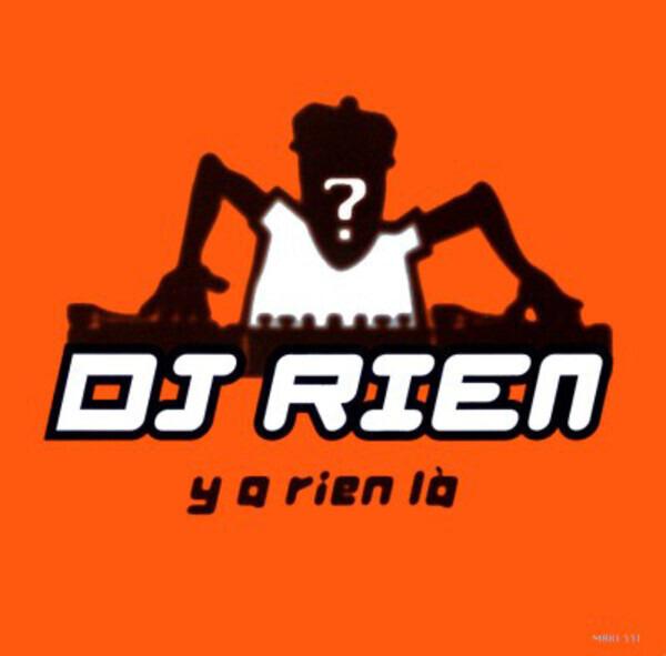 DJ RIEN - Y A Rien Là - Maxi x 1