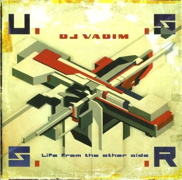 DJ VADIM - U.S.S.R. Life From The Other Side - CD