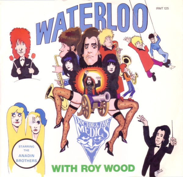 DOCTOR & THE MEDICS WITH ROY WOOD - Waterloo - 12 inch x 1