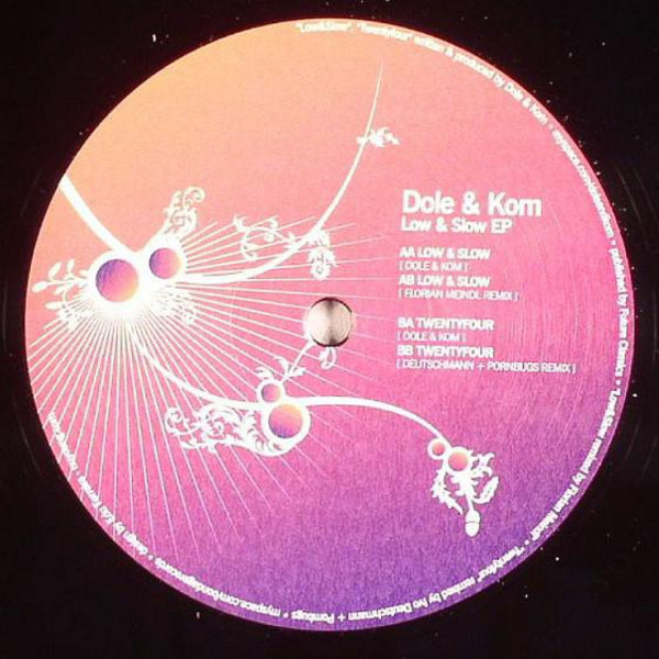 Dole & Kom Low & Slow EP