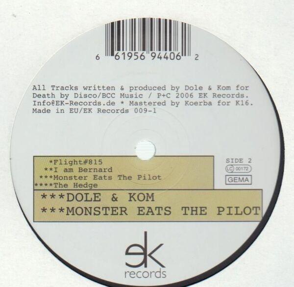 Dole & Kom MONSTER EATS THE PILOT