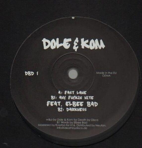 Dole & Kom Fast Lane