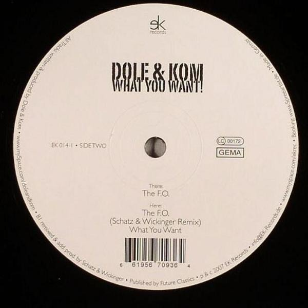 Dole & Kom What You Want
