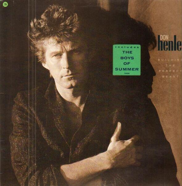 Don Henley - Building The Perfect Beast Lyrics   MetroLyrics