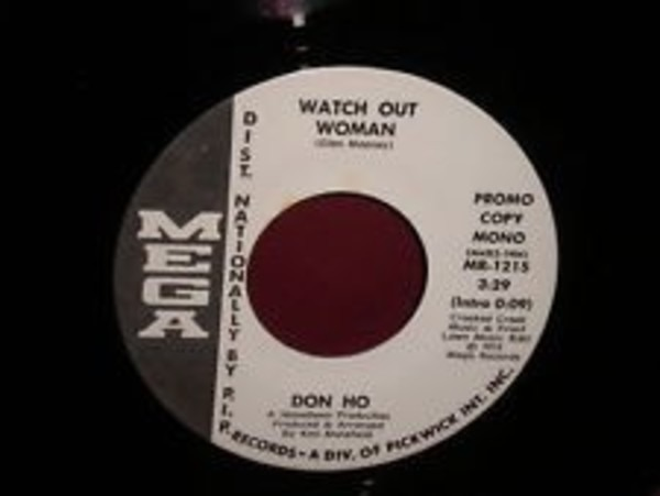 DON HO - Watch Out Woman - 7inch x 1