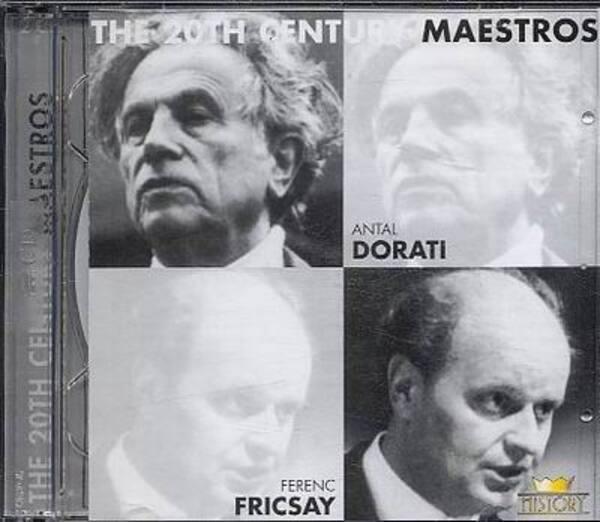 ANTAL DORATI & FERENC FRICSAY - The 20th Century Maestros - CD x 2