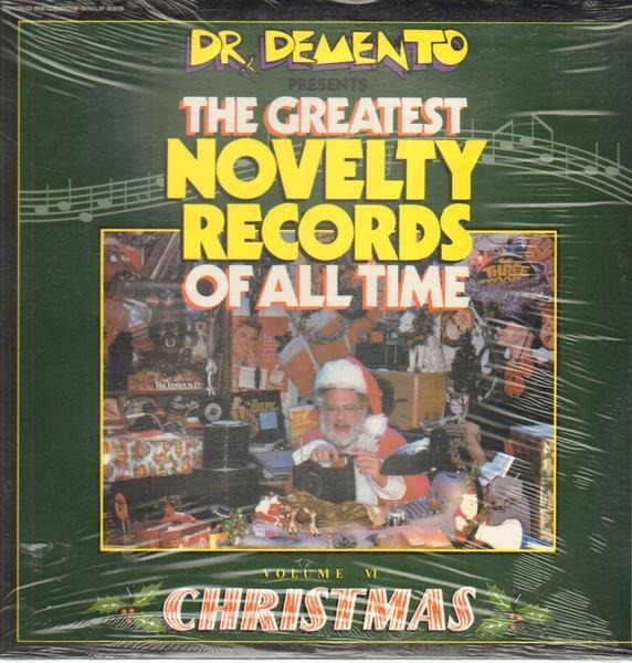 #<Artist:0x0000000004fc9690> - The Greatest Novelty Records Of All Time Volume VI Christmas