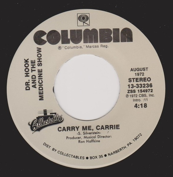 Dr. Hook & The Medicine Show Sylvia's Mother / Carry Me, Carrie