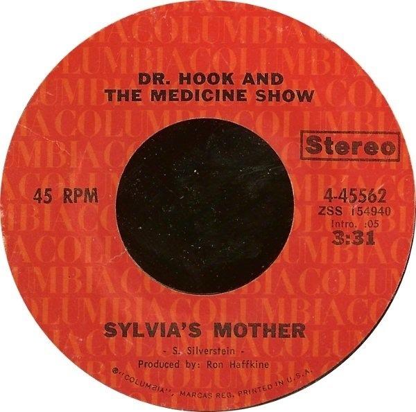 Dr. Hook & The Medicine Show Sylvia's Mother / Makin' It Natural