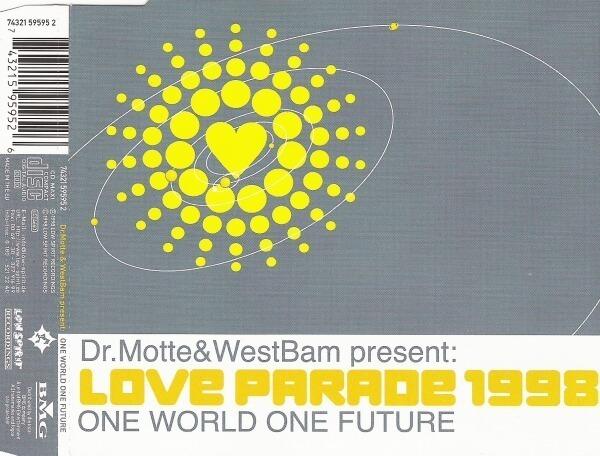 DR. MOTTE & WESTBAM - Love Parade 1998 (One World One Future) - MCD