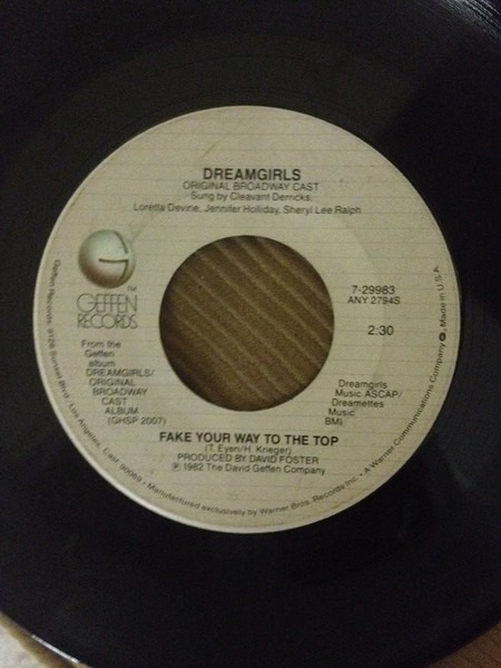 'DREAMGIRLS' ORIGINAL BROADWAY CAST - Fake Your Way To The Top / And I Am Telling You I´m Not Going - 7inch x 1