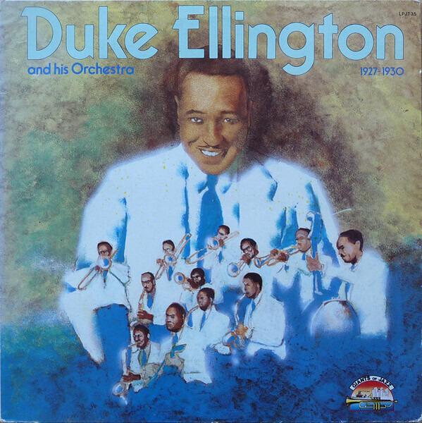 Duke Ellington And His Orchestra 1927 - 1930
