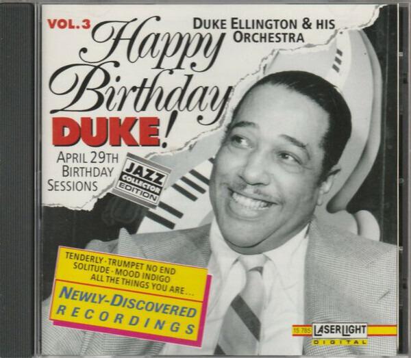 #<Artist:0x00007f4de7be1fe0> - Happy Birthday, Duke! Vol. 3: April 29 Birthday Sessions