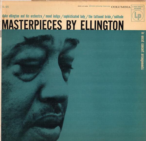 #<Artist:0x00007f4e0d45f6c0> - Masterpieces By Ellington In Uncut Concert Arrangements