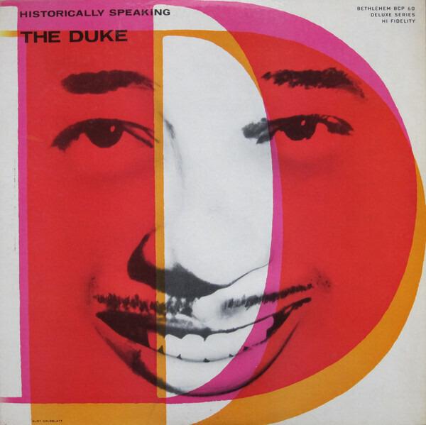 #<Artist:0x00007f4e0ed72298> - Historically Speaking - The Duke