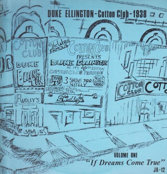 #<Artist:0x00007fd903491b58> - Cotton Club-1938, Volume One, If Dreams Come True