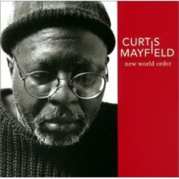 CURTIS MAYFIELD - New World Order - CD