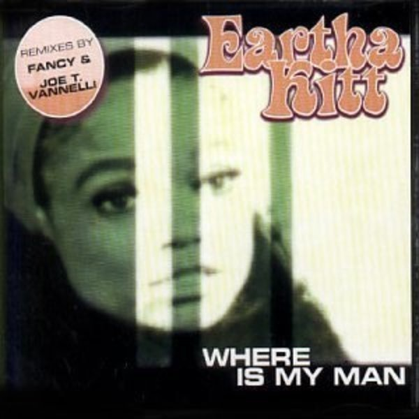 EARTHA KITT - Where Is My Man Remix - CD Maxi