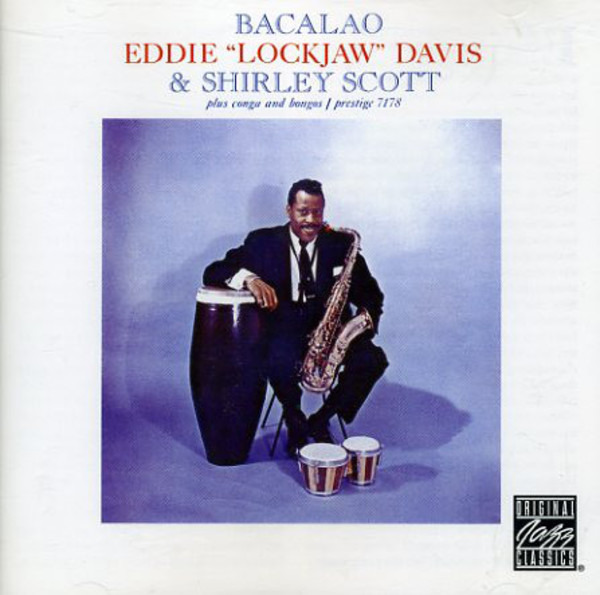 Eddie 'Lockjaw' Davis & Shirley Scott Bacalao