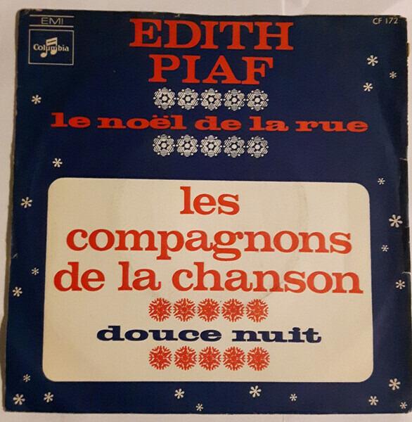 Edith Piaf , Les Compagnons De La Chanson Le Noêl De La Rue/Douce Nuit