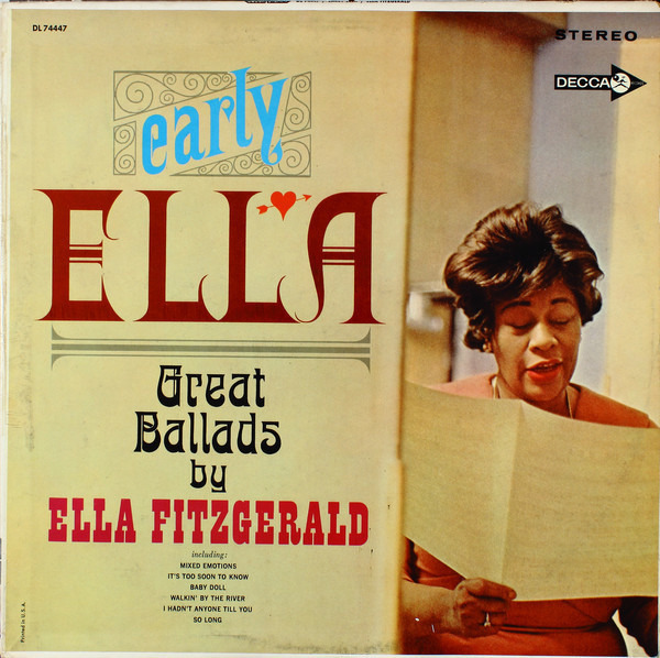 #<Artist:0x00007f4dd5dcacd8> - Early Ella - Great Ballads By Ella Fitzgerald