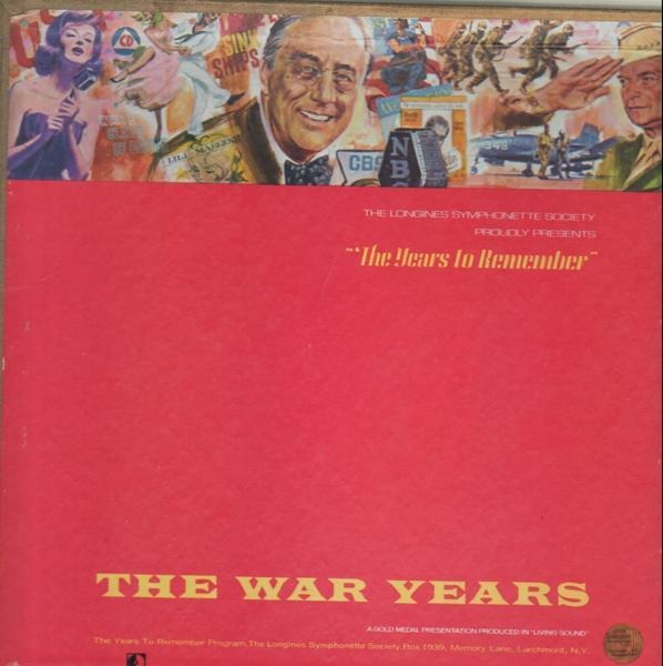 #<Artist:0x0000000008725260> - The Years to Remember Volume 2 -  The War Years
