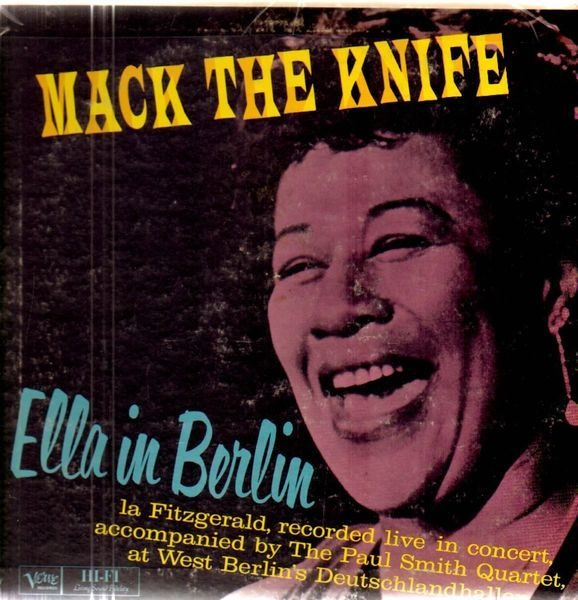 #<Artist:0x0000000008b92af0> - Mack The Knife - Ella In Berlin