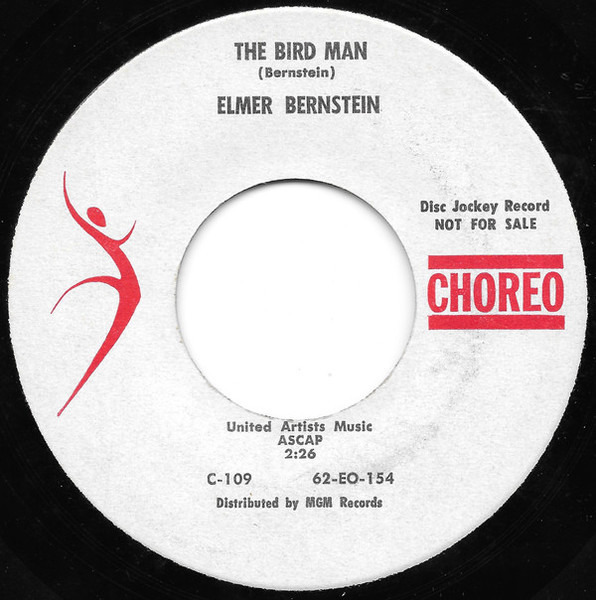 ELMER BERNSTEIN - The Bird Man / Theme From 'Two Weeks In Another Town' - 7inch x 1