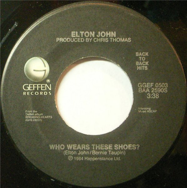 Elton John Sad Songs (Say So Much) / Who Wears These Shoes?