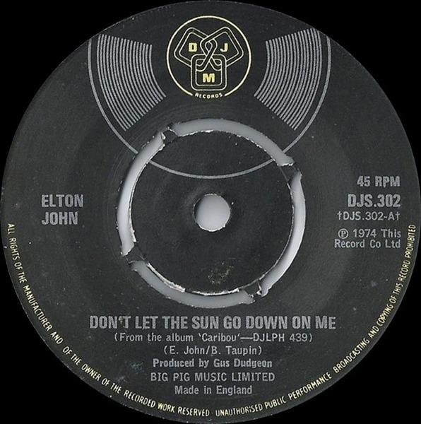 Elton John Don't Let The Sun Go Down On Me / Sick City (PUSHOUT CENTRE)