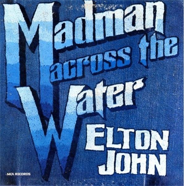 Elton John Madman Across The Water (GATEFOLD)