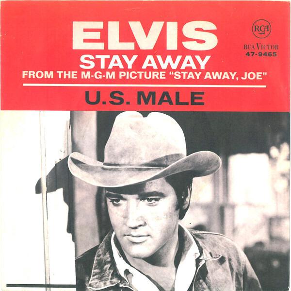 elvis-presley-u.s.-male-stay-away.jpg