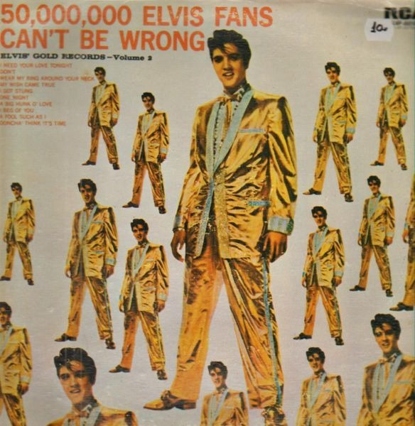 #<Artist:0x000000050755f8> - 50,000,000 Elvis Fans Can't Be Wrong