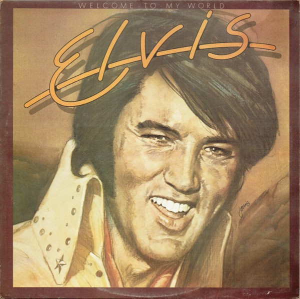 Elvis* - Welcome To My World (1977, Cassette)   Discogs